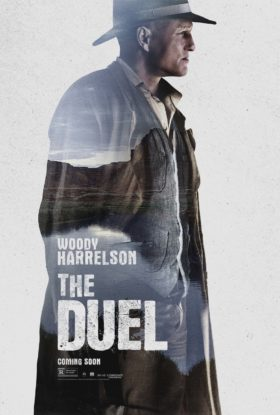 The Duel movie- Woody Harrelson