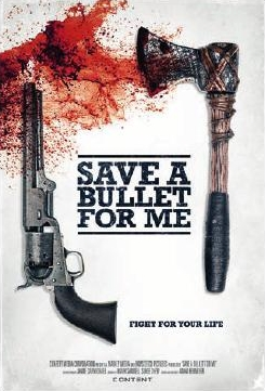 Save a Bullet for Me Movie